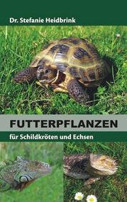 Buch Cover Futterpflanzen für Schildkröten und Echsen